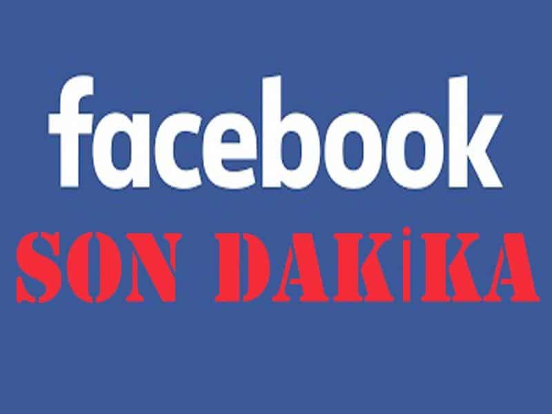 facebook son dakika