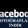 Facebook'da Fotoğrafları ve Arşivi İndirme