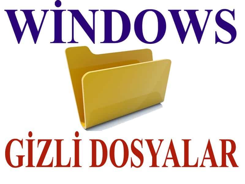 windows gizli dosyalar