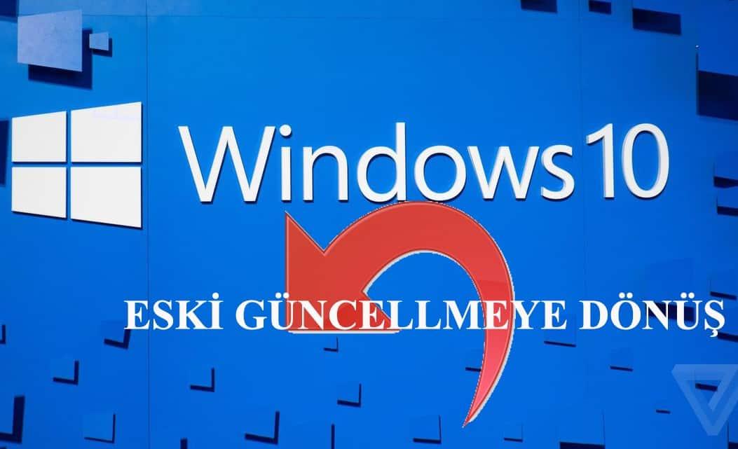 windows 10 eski güncelleme