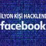 50 Milyon Facebook Hesabı Hacklendi mi?