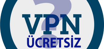 Ücretsiz VPN'ler Güvenli midir?