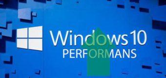 Windows 10 performan hız