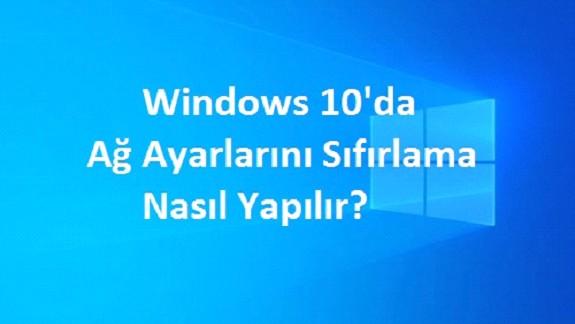 windows 10 ayarları sıfırlar
