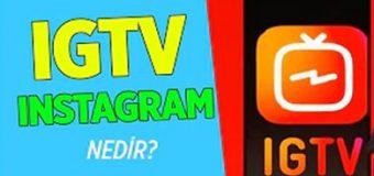 Instagram TV Nedir? Nasıl Kullanılır?